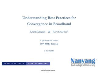 Understanding Best Practices for  Convergence in Broadband