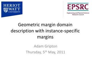 Geometric margin domain description with instance-specific margins