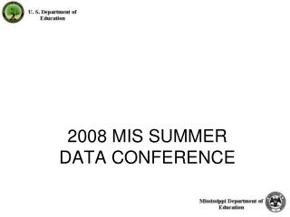 2008 MIS SUMMER DATA CONFERENCE