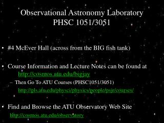 Observational Astronomy Laboratory PHSC 1051/3051