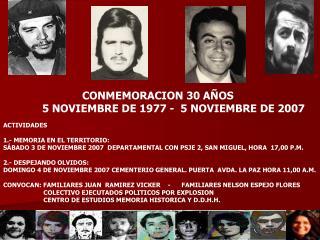CONMEMORACION 30 AÑOS 5 NOVIEMBRE DE 1977 -  5 NOVIEMBRE DE 2007