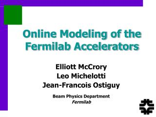 Online Modeling of the Fermilab Accelerators
