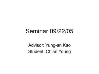 Seminar 09/22/05
