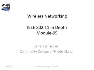 Wireless Networking IEEE 802.11 In Depth Module-05