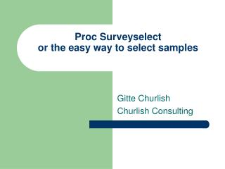 Proc Surveyselect  or the easy way to select samples