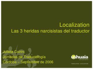 Localization Las 3 heridas narcisistas del traductor