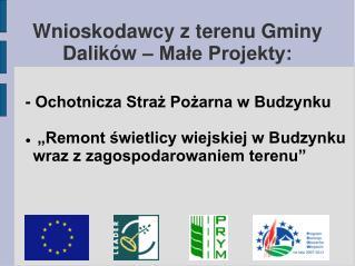 Wnioskodawcy z terenu Gminy Dalików – Małe Projekty: