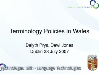Terminology Policies in Wales
