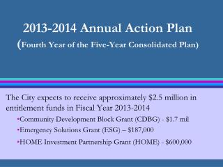 2013-2014 Annual Action Plan ( Fourth Year of the Five-Year Consolidated Plan)