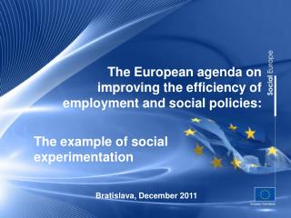 The European agenda on improving the efficiency of employment and social policies: