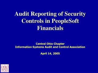 Audit Reporting of Security Controls in PeopleSoft Financials