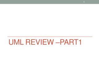 UML Review –part1