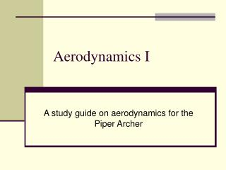 Aerodynamics I