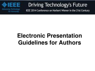 Electronic Presentation Guidelines for Authors