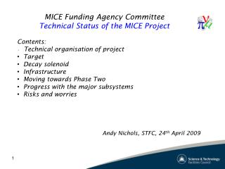 MICE Funding Agency Committee Technical Status of the MICE Project