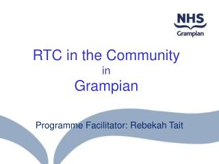 RTC in the Community in Grampian