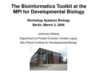 The Bioinformatics Toolkit at the MPI for Developmental Biology