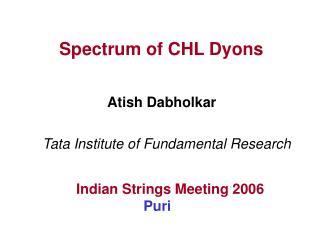 Spectrum of CHL Dyons