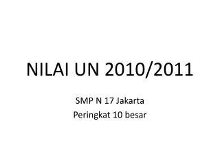 NILAI UN 2010/2011