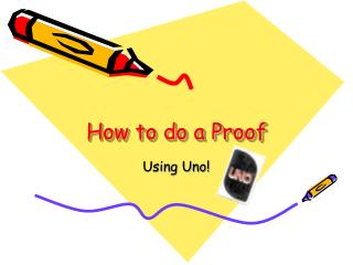 How to do a Proof