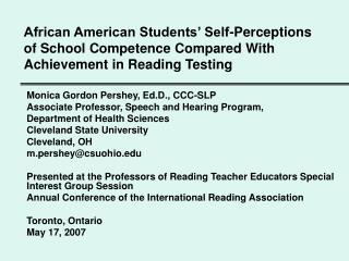 Monica Gordon Pershey, Ed.D., CCC-SLP Associate Professor, Speech and Hearing Program,