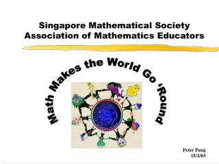 Singapore Mathematical Society  Association of Mathematics Educators