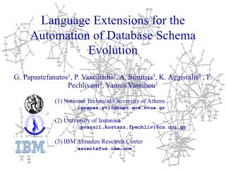 Language Extensions for the Automation of Database Schema Evolution