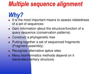 Multiple sequence alignment Why?
