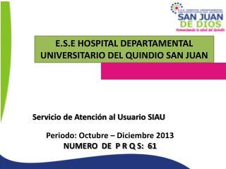 Servicio de Atención al Usuario SIAU