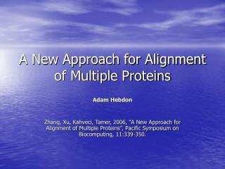A New Approach for Alignment of Multiple Proteins