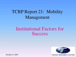 TCRP Report 21:  Mobility Management