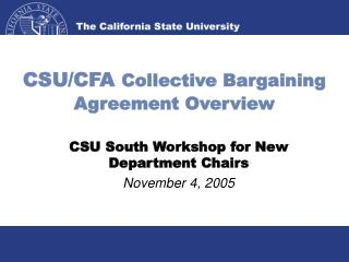 CSU/CFA  Collective Bargaining Agreement Overview