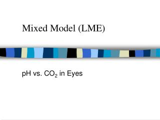 Mixed Model (LME)