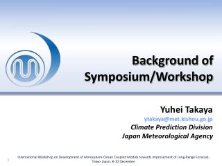Background of Symposium/Workshop