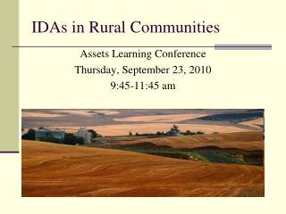 IDAs in Rural Communities