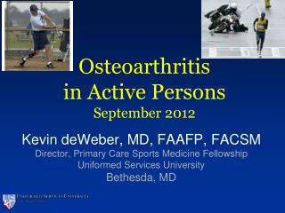 Osteoarthritis in Active Persons September 2012