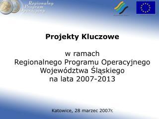 Katowice, 28 marzec 2007r.