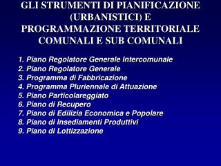 1. PIANO REGOLATORE GENERALE INTERCOMUNALE