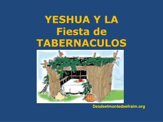 YESHUA Y LA Fiesta de TABERNACULOS
