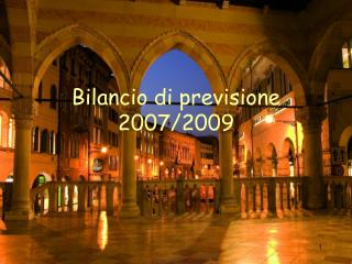Bilancio di previsione 2007/2009