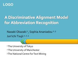 A Discriminative Alignment Model for Abbreviation Recognition
