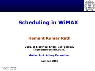 Scheduling in WiMAX