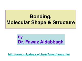 Bonding,  Molecular Shape  Structure
