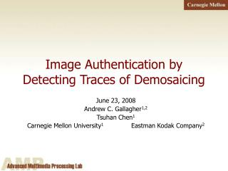 Image Authentication by Detecting Traces of Demosaicing