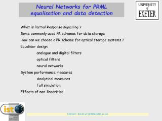 Neural Networks for PRML equalisation and data detection