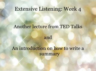 Extensive Listening: Week 4