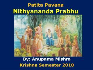 Patita Pavana  Nithyananda Prabhu