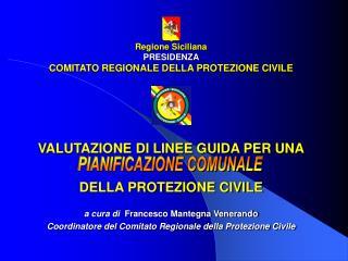 Regione Siciliana PRESIDENZA COMITATO REGIONALE DELLA PROTEZIONE CIVILE