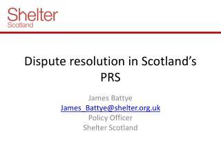 Dispute resolution in Scotland's PRS