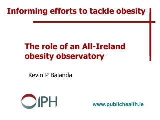 The role of an All-Ireland obesity observatory